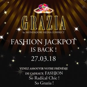 GRAZIA FASHION JACKPOT!