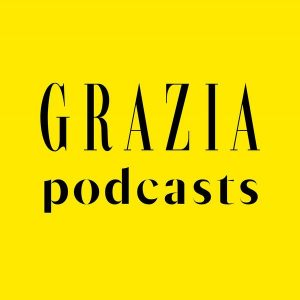 THE LAUNCH OF GRAZIA PODCASTS!